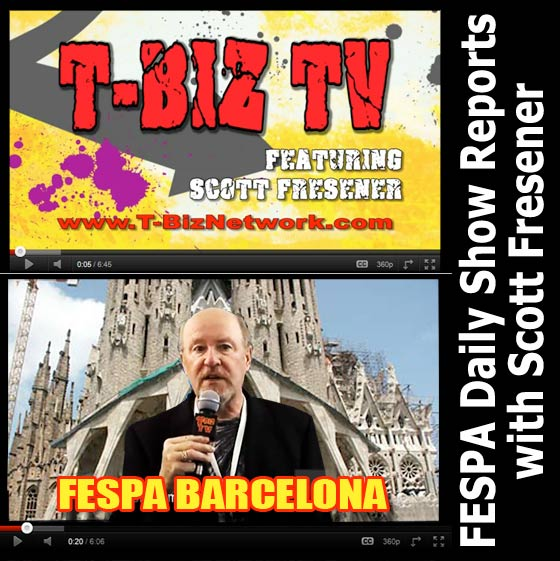 Fespa Barcelona Daily Show Reports from Scott Fresener