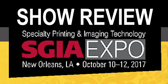 SGIA Expo 2017 Show Review